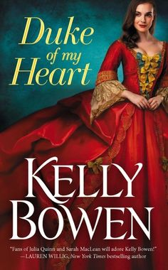 The Broke and the Bookish : Julia Reviews Duke of My Heart by Kelly Bowen