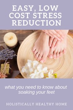 Reduce your stress, relax, and ground your body with therapeutic foot soaking. #epsomsalt #footsoaking #naturalstressrelief #stressreduction #selfcare #epsomsaltrecipes #essentialoils