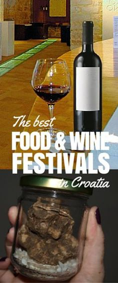 Things to do in Croatia: Attend a festival in Croatia. t's at food and wine festival that you experience what a place is really about! Here a bunch of the best.