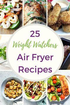 25 Weight Watchers Air Fryer Recipes #weightwatchers #airfryerrecipes