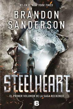 Steelheart - Brandon Sanderson (Ediciones B) http://lecturadirecta.blogspot.com.es/2014/06/steelheart-brandon-sanderson.html