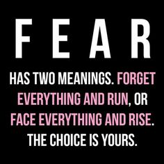 "Love this. I live by ""face everything and rise"". Made me the strong woman I am today. Cowards think they are high and mighty but they are the ones who truly do "" forget everything and run"" so incredibly true."