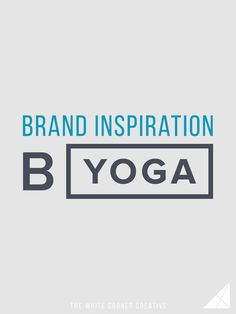 Let's take a look at the amazing B Yoga brand to see what we can learn from their gorgeous branding, clean design, and sticky mats!