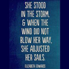 She stood in the storm...Elizabeth Edwards