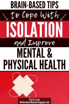 We have learned to adapt to isolation in many ways. We've upped. Brain Health, Mental Health, Neuroplasticity, Negative Emotions, Face Masks, Physics, Health Tips, Purpose, Self