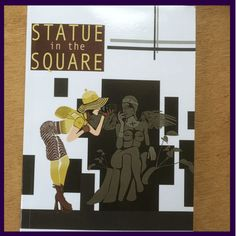 Statue in the Square - copies signed on request (£6 exc shipping)