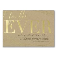 For. Like. Ever. Choose your foil color on Kraft paper and make a modern typography masterpiece for your wedding invitation.
