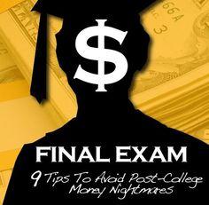 Final Exam: 9 Tips To Avoid Post-College Money Nightmares