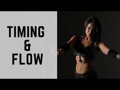 Timing and Flow || Advanced Belly Dance Techniques - YouTube