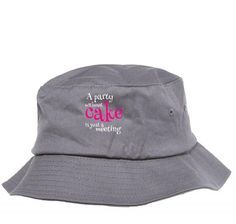 a party without cake copy Bucket Hat