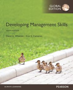 Developing management skills / David A. Whetten, Kim S. Cameron. 9th Global ed.