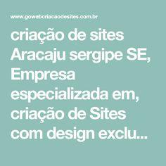 criação de sites Aracaju sergipe SE, Empresa especializada em, criação de Sites com design exclusivo - Go Web criação de sites