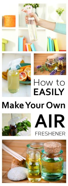 How to Easily Make Your Own Air Freshener
