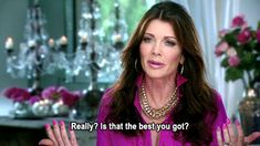 When you go to a party and there's only beer. | 21 Times The Real Housewives Said What You Were Thinking