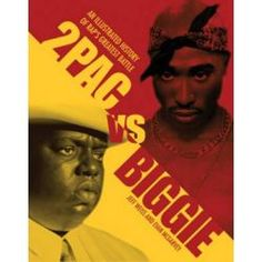 2Pac Vs. Biggie, An Illustrated History Of Rap's Greatest Battle By Jeff Weiss, 9780760343678., Biographies 蛇