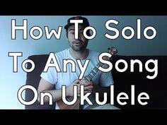 How To Improvise On Ukulele - Play or Jam With Any Song - Ukulele Lesson - Ukulele Tutorial - YouTube