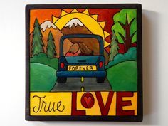 """Sticks Furniture 7 x7"""" hand wood burned and painted plaque - """"True Love"""".  Available at Good Goods in Saugatuck Michigan. goodgoods.com"""