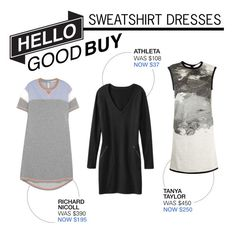 """Hello Good Buy: Sweatshirt Dresses"" by polyvore-editorial ❤ liked on Polyvore featuring Richard Nicoll, Athleta, Tanya Taylor, sweatshirtdress and HelloGoodBuy"