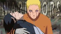 Naruto「AMV」- WARRIORS