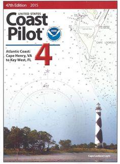 U.S. Coast Pilot 4: Cape Henry to Key West