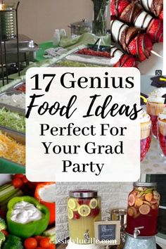 17 Graduation Party Food Ideas Guaranteed to Make Your Party - Cassidy Lucille Easy graduation party food ideas. High school graduation party food ideas including appetizers and grad party food ideas if you're on a budget. Teacher Graduation Party, Vintage Graduation Party, Outdoor Graduation Parties, Graduation Party Centerpieces, Graduation Ideas, Graduation Decorations, Grad Parties, Outdoor Parties, College Graduation