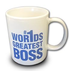 Buy a Wor1ds Greatest Boss Mug for yourself today and support a great cause!