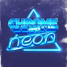Chrome And Neon - Pushing the boundaries of Neon effects in photoshop whilst still maintaining a retro illustrated approach. Cyberpunk, Dragons Online, 80s Design, Graphic Design, Type Design, Neon Artwork, Graffiti, 80s Neon, Retro Arcade