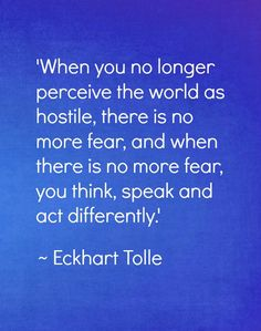 Eckhart Tolle ~~~~ I wish everyone could know this...  :-)