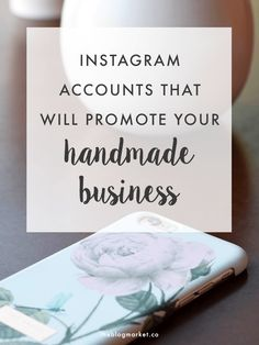 Instagram Accounts That Will Promote Your Shop - for Etsy sellers and craft shops - how to promote your shop using others on social media