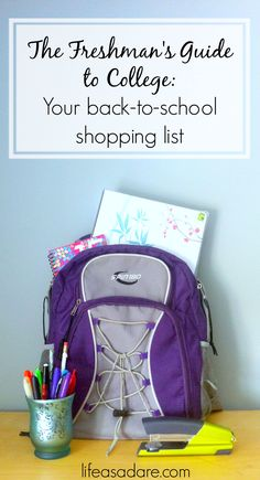 The Freshman's Guide to College Day 1: Back-to-School Shopping