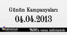 04.04.2013 Netvarium Kampanyaları