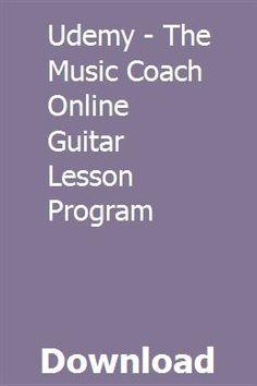 Udemy - The Music Coach Online Guitar Lesson Program Online Guitar Lessons, Programming, Learning, Music, Musica, Musik, Studying, Muziek, Teaching