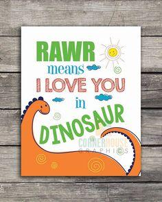 RAWR Means I love You in Dinosaur 8x10 sign digital download - Wall Art - Boys Room - Nursery Room - Playroom