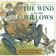 The Wind in the Willows: Kenneth Grahame, Don Daily: 9781604334784: Books - Amazon.ca
