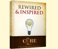 Rewired & Inspired E-Book #thecureis