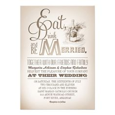 """eat drink and be married vintage wedding invites beautiful antique style wedding invitations with vintage typography texts, old paper background and drawing of table with food and champagne bottle (I changed the title of champagne to 'lorem ipsum', to avoid copyright infringement). I suggest the """"Linen"""" or """"Felt"""" paper for this design."""