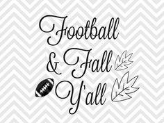 Football & Fall Y'all SVG file - Cut File - Cricut projects - cricut ideas - cricut explore - silhouette cameo projects - Silhouette projects  by KristinAmandaDesigns