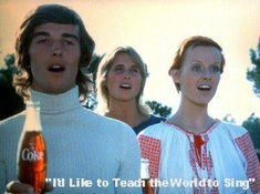 I'd like to teach the world to sing...