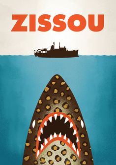 "Zissou - Submitted by Chris Wharton ""This is my new Life Aquatic + Jaws mashup. They're going to need a bigger boat to catch the Jaguar Shark. New print available in my shop."""