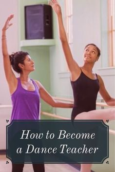 How to Become a Dance Teacher