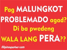 Tagalog life quotes - Ask.com Image Search