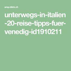unterwegs-in-italien-20-reise-tipps-fuer-venedig-id1910211