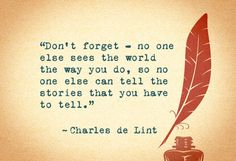 Charles de Lint quotes and captions including The thing with pretending you're in a good mood is; Book Quotes Love, Writer Quotes, Great Quotes, Me Quotes, Inspirational Quotes, Profound Quotes, Positive Quotes, Change Quotes, Quotes About Writers