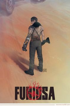 Furiosa / Mad Max: Fury Road