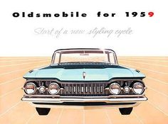 """1959 Oldsmobile """"Start of a New Styling Cycle"""" - Promotional Advertising Poster"""