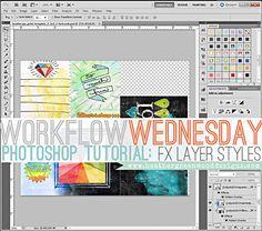 Heather Greenwood aka Scrap Happy Hippie: Workflow Wednesday: Using FX Styles in Adobe Photoshop