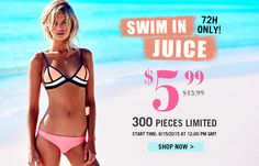 $5.99 bikini set, save 62.5%, 300 pieces limited, start from June 15th, 72H only! Save 40% off on orders over $25 (Bikinis category), use code: BIKINI40%, Ends on 6/30/2015.