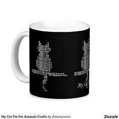 My Cat Fix Pet Animals Crafts Classic White Coffee Mug