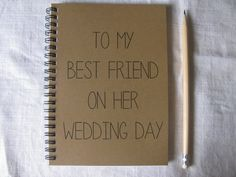 To My Best Friend on her Wedding Day- 5 x 7 journal on Etsy, $6.41 CAD