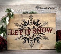 """Let It Snow, Christmas Sign, Snowflake, Distressed, Holiday Decor, Christmas Wood Sign, Vintage, Rustic, 16""""x12"""""""